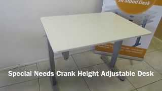 Special Needs Crank Height Adjustable Desk