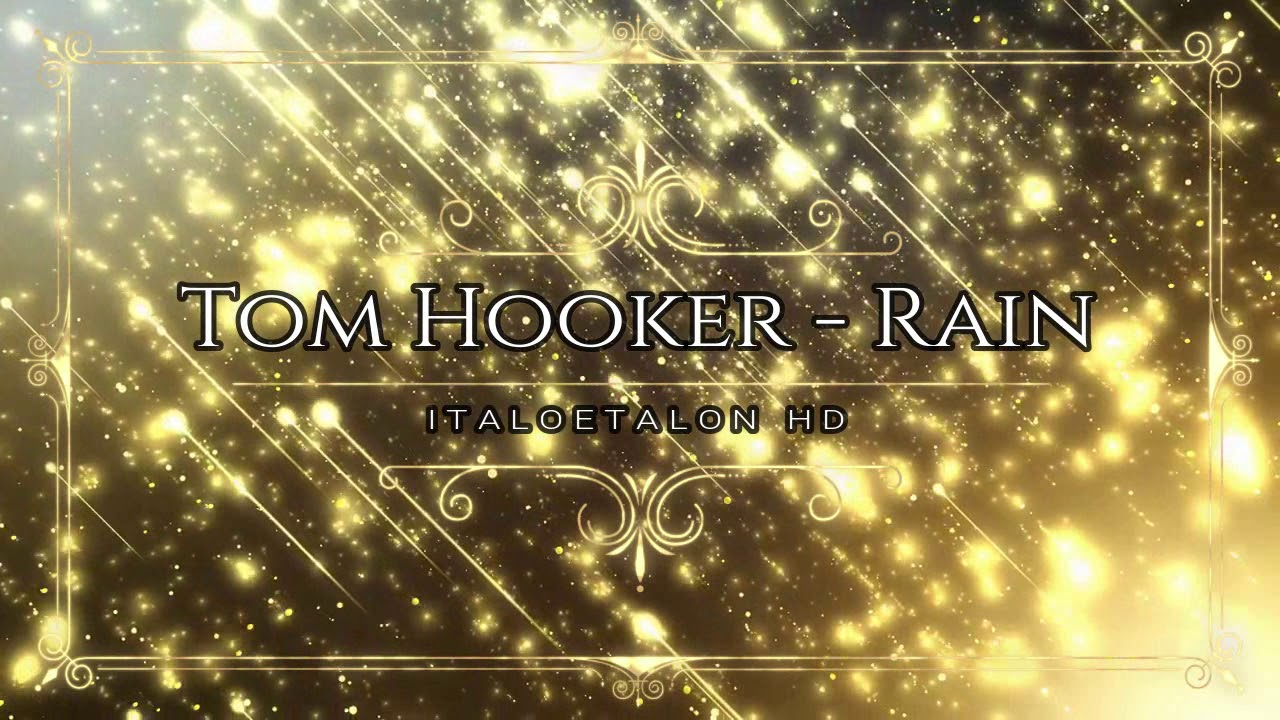 Tom Hooker - Rain (CD Version)