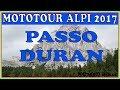PASSO DURAN | PURE ENGINE SOUND | MOTOTOUR ALPI 2017
