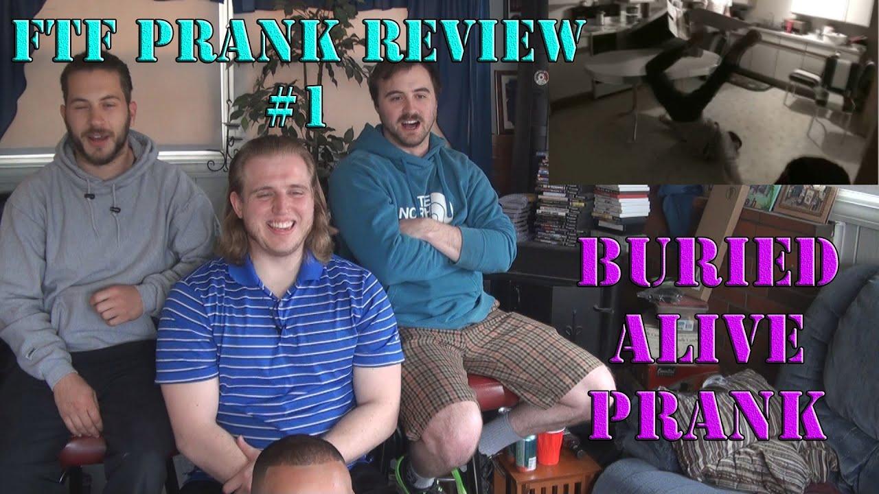 FTF Prank Review #1: Epic Drunk Buried Alive Prank