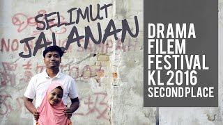 SELIMUT JALANAN - DFKL SHORTIES 2016 - Second Place