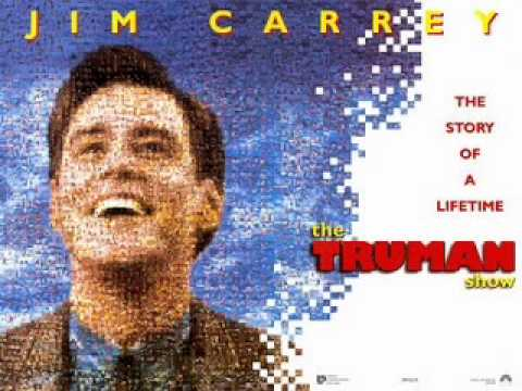 The Truman Show  Main Theme