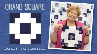 Make a Grand Square Quilt with Jenny!