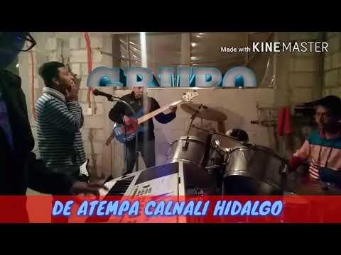 Atempa Calnali Hgo. Grupo A-kuario Musical
