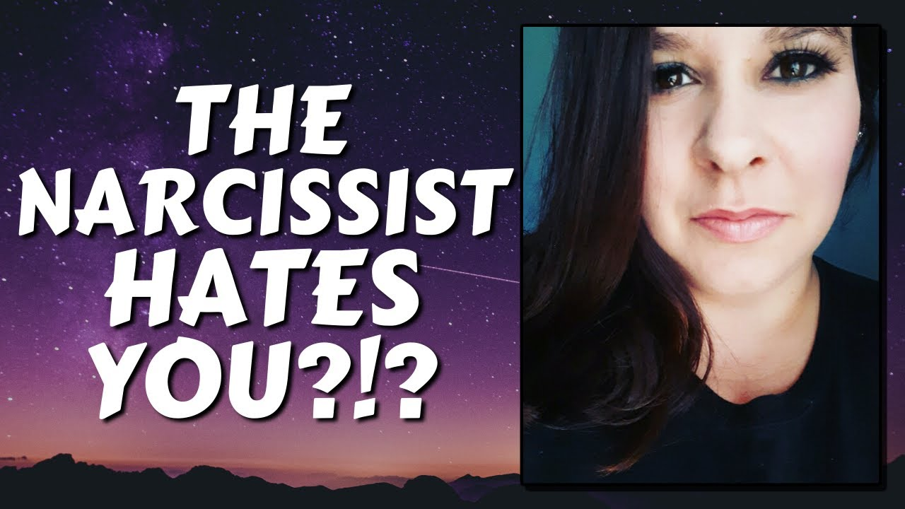 Does the Narcissist Hate You!? - YouTube
