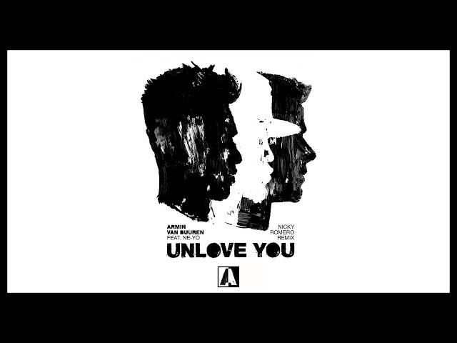 Armin van Buuren feat. Ne-Yo - Unlove You (Nicky Romero Remix)