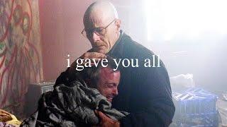 Walt & Jesse | I Gave You All