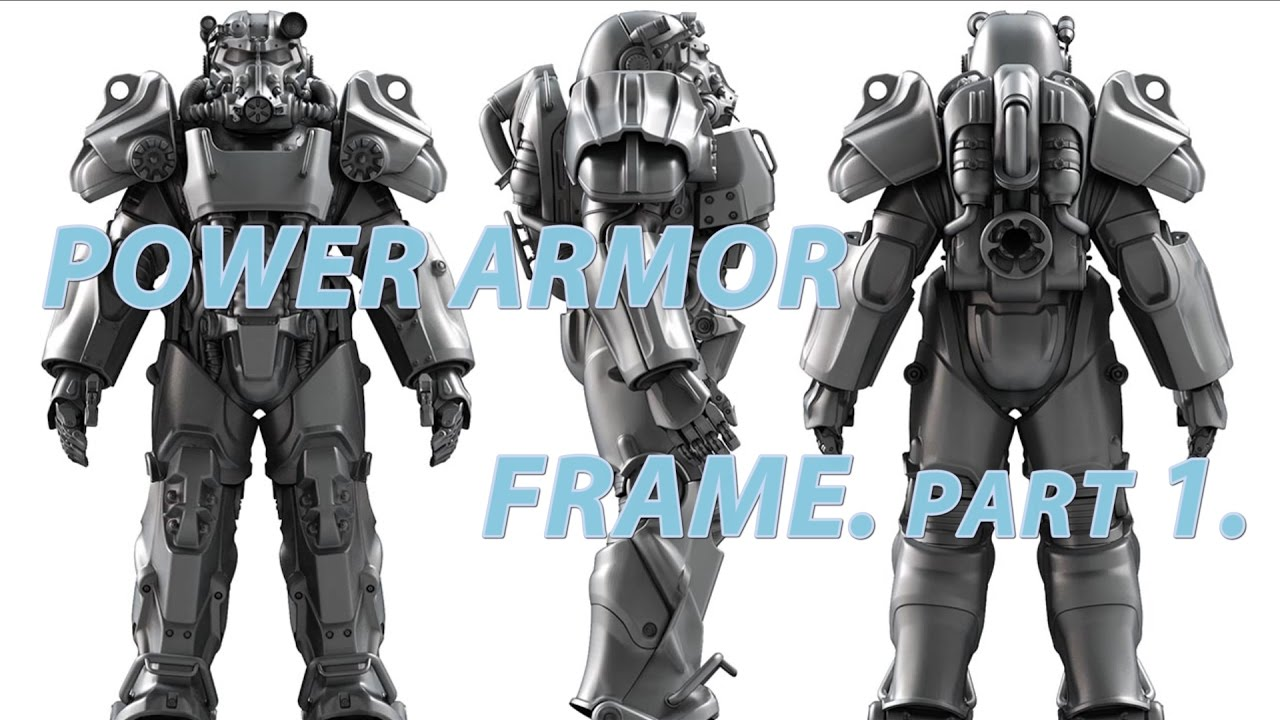 Power Armor Frame Part 1 Cosplay Fallout 4 Youtube