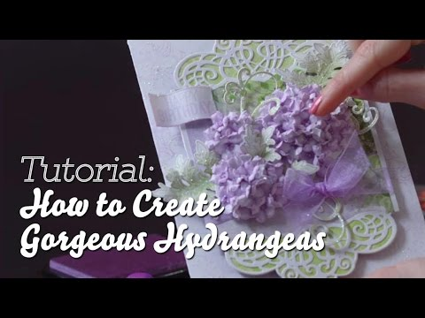 Flower Shaping 101 How To Shape Gorgeous Hydrangeas For Cards