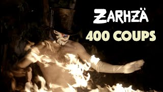 ZARHZÄ ★ 400 COUPS (Clip officiel)