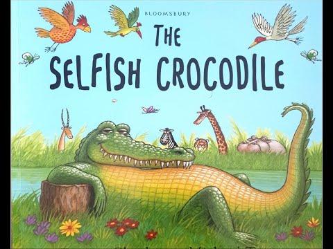Story Time Book 10 - The Selfish Crocodile