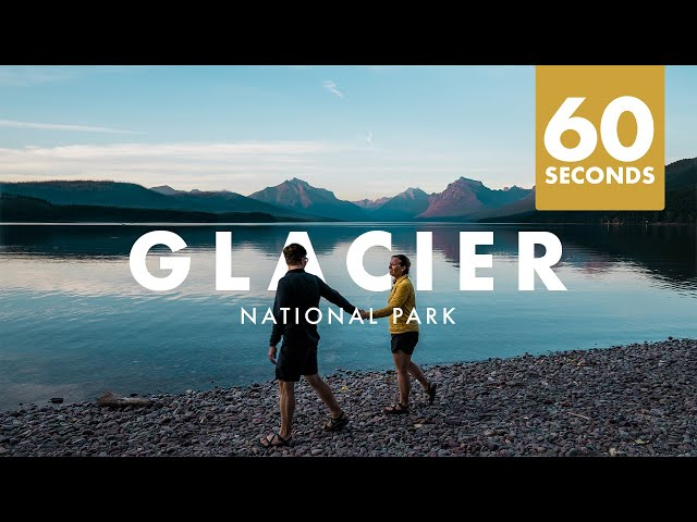GLACIER NATIONAL PARK IN 60 SECOND #shorts