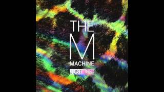 The M Machine - Pluck Pluck