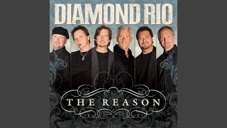 Watch Diamond Rio The Reason video