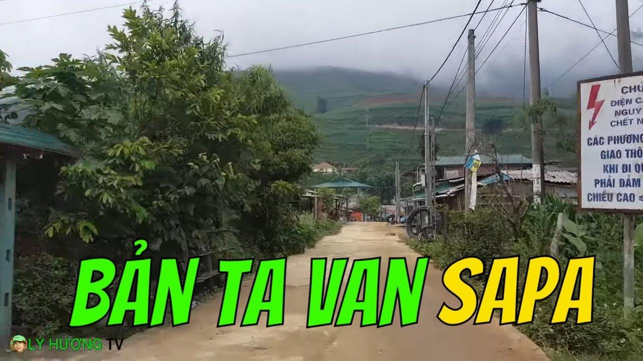 BẢN TA VAN SaPa còn hoang sơ như lời giới thiệu