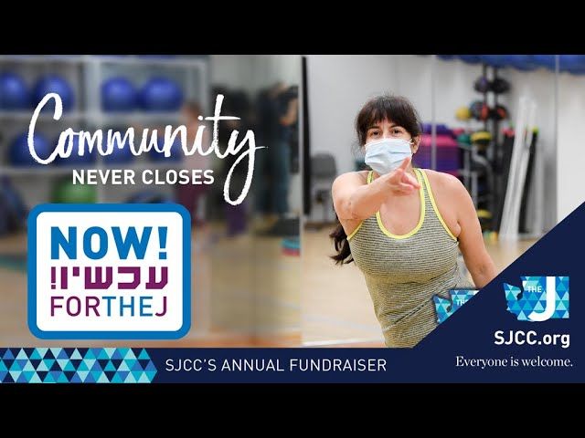 #Now4TheJ - Annual Fundraiser Supporting the SJCC