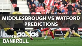 Middlesbrough vs Watford - Preview and Predictions | Sun 16th Oct 2016