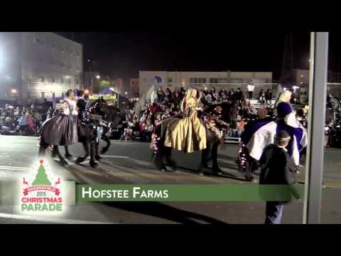 Hofstee Farms - 2015 Bakersfield Christmas Parade