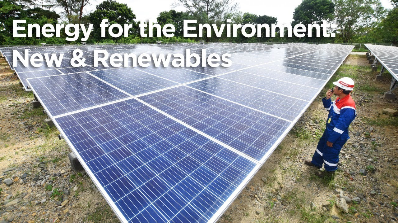 Energy for the Environment: New & Renewables