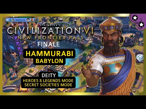 FINALE | Hammurabi - Babylon | Civilization VI: New Frontier Pass | DEITY | Let's Play |