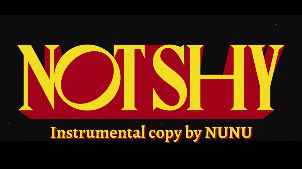 Download ITZY(있지)-NOT SHY | INSTRUMENTAL COPY | MIDI | LOGIC PRO X | 미디카피