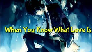 [Nightcore] Craig David - When You Know What Love Is 🎵 Video