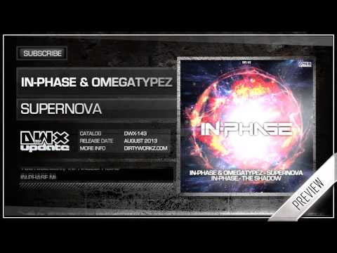In-Phase & Omegatypez - Supernova (Official HQ Preview)