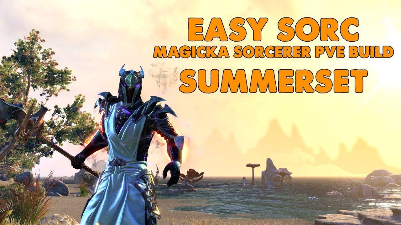ESO - EASY SORC - Magicka Sorcerer PVE Build - (Summerset)