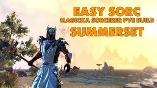 ESO - EASY SORC - Magicka Sorcerer PVE Build - (Summerset)