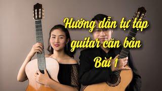 Tự học Guitar cổ điển. Bài 1: Nốt nhạc và nhịp phách