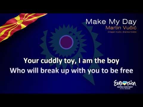 "Martin Vučić - ""Make My Day"" (F.Y.R. Macedonia)"