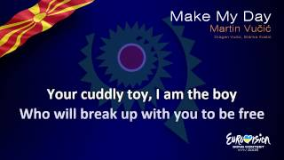 "Martin Vučić - ""Make My Day"" (F.Y.R. Macedonia)"