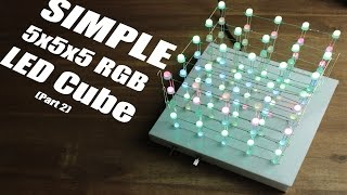 Make your own SIMPLE 5x5x5 RGB LED Cube (Part 2)(Part 1: https://youtu.be/jX1GaPgSheI Facebook: https://www.facebook.com/greatscottlab Twitter: https://twitter.com/GreatScottLab Support me for more videos: ..., 2015-11-01T15:53:14.000Z)