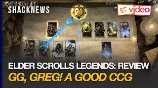 GG, Greg! The Elder Scrolls Legends: Review