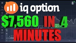 IQ OPTION $7,560 In 4 Minutes