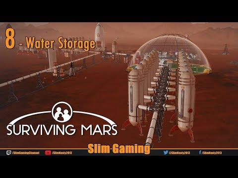 Surviving Mars - Episode 8 - Water Storage