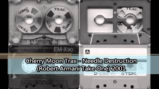 Cherry Moon Trax   Needle Destruction Robert Armani Take One 2001