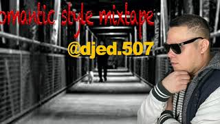 Todo los éxitos del romantic style mix tape @djed.507