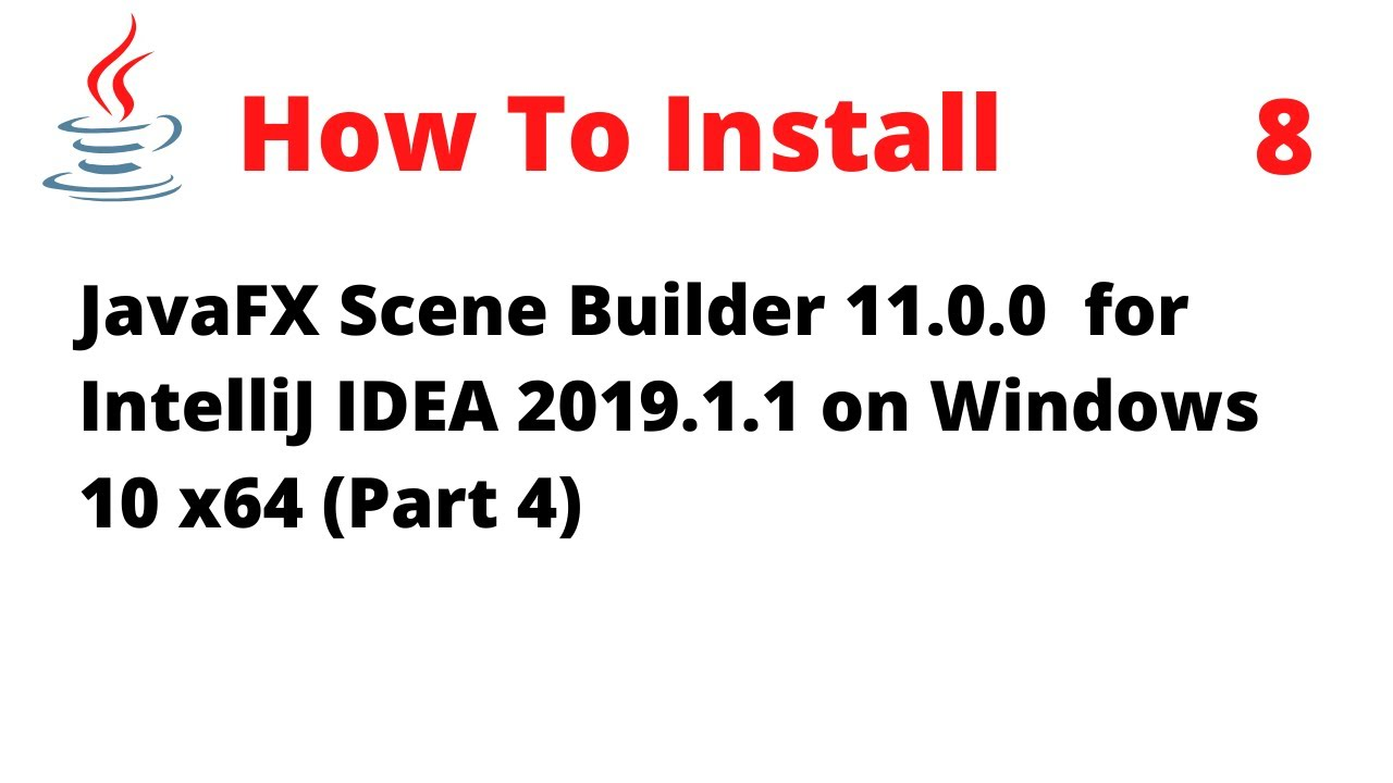 How to install Scene Builder 11 0 0 for Java 11 on Windows 10 x64
