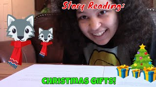 Story Reading: Christmas Gifts! (2019) 🎄