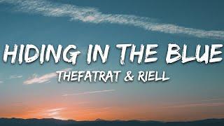 TheFatRat & RIELL - Hiding In The Blue (Lyrics)