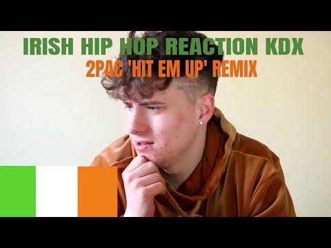 KDX - 2PAC HIT EM UP (REMIX) FIRST REACTION & REVIEW *IRISH HIP HOP REACTION*
