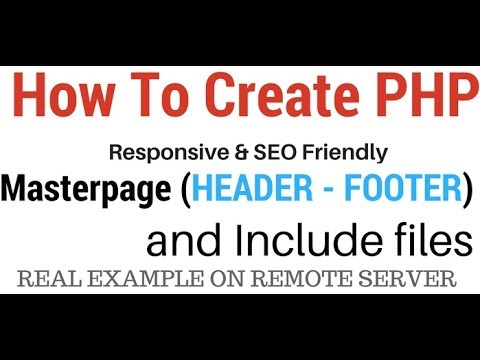 PHP Create Master Page And How To Include Files Header, Footer
