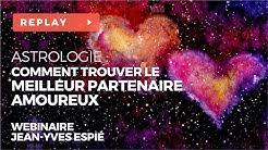 Web-Conférence Astrologie : Comment trouver le meilleur partenaire amoureux ? Avec Jean-Yves Espié