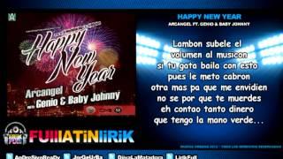 Arcangel Ft. Genio & Baby Johnny - Happy New Year [Letra]