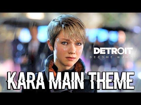 DETROIT BECOME HUMAN - Kara Main Music Theme