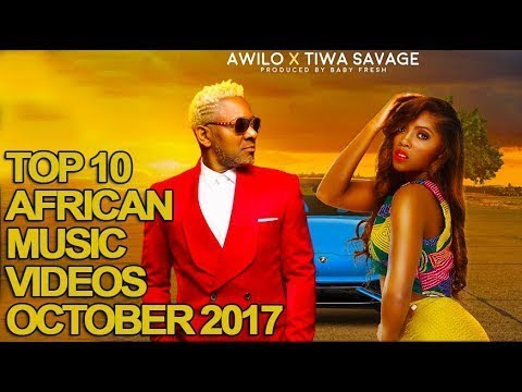 Top 10 African Music s of October 2017