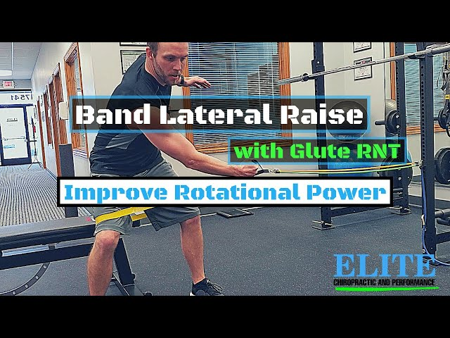 Band Lateral Raise with Glute RNT Exercise to Improve Golf Swing Rotation and Power