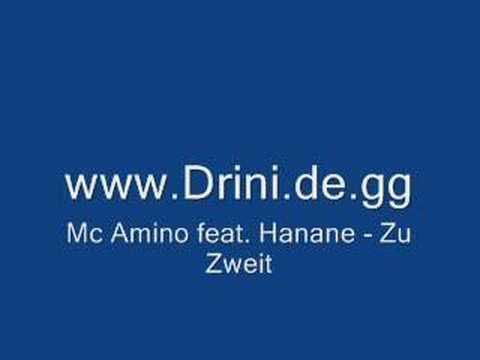 Mc Amino feat. Hanane - Zu Zweit