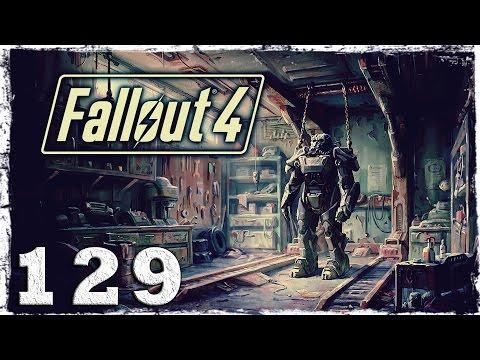 Смотреть прохождение игры Fallout 4. #129: Разведбункер Братства Стали.